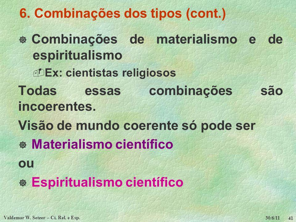 6. Combinações dos tipos (cont.)