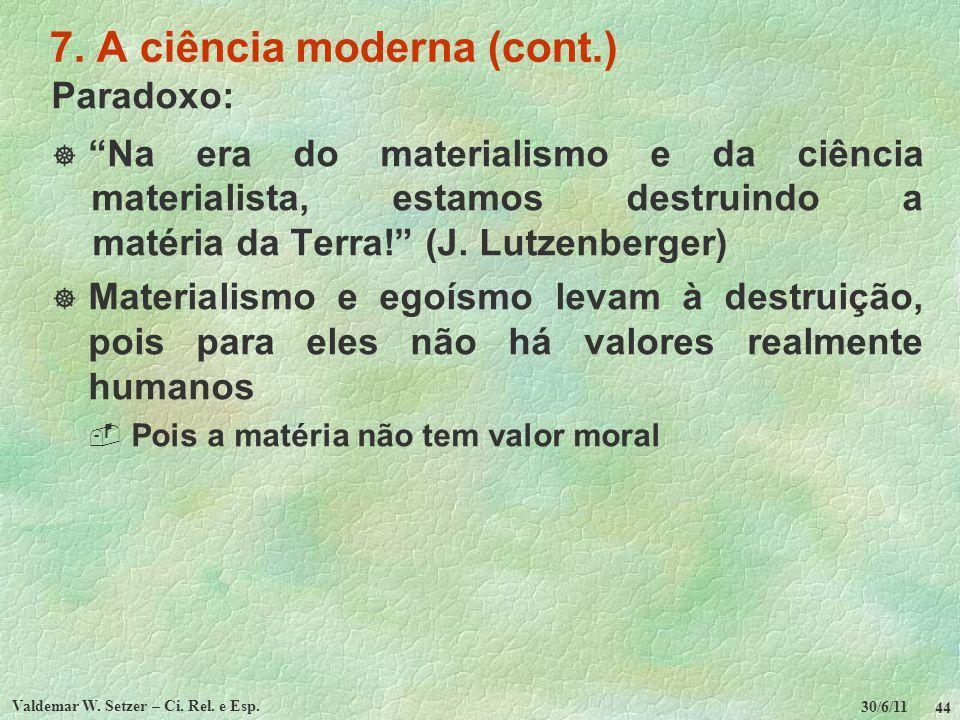 7. A ciência moderna (cont.)