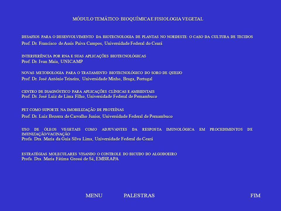 MENU PALESTRAS FIM MÓDULO TEMÁTICO: BIOQUÍMICA E FISIOLOGIA VEGETAL