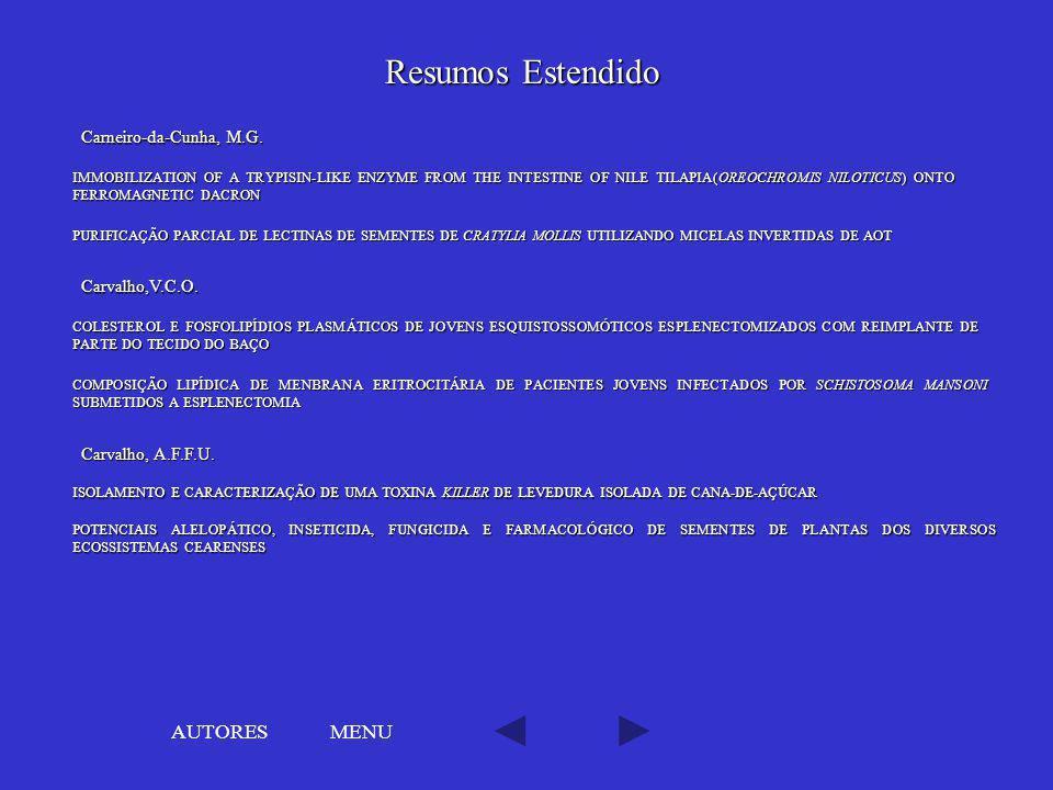 Resumos Estendido AUTORES MENU Carneiro-da-Cunha, M.G. Carvalho,V.C.O.