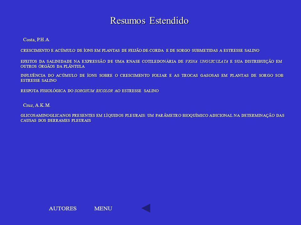 Resumos Estendido AUTORES MENU Costa, P.H.A. Cruz, A.K.M.
