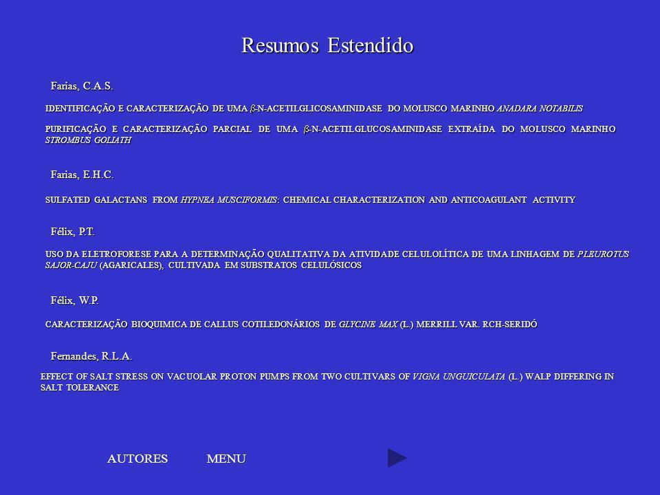 Resumos Estendido AUTORES MENU Farias, C.A.S. Farias, E.H.C.