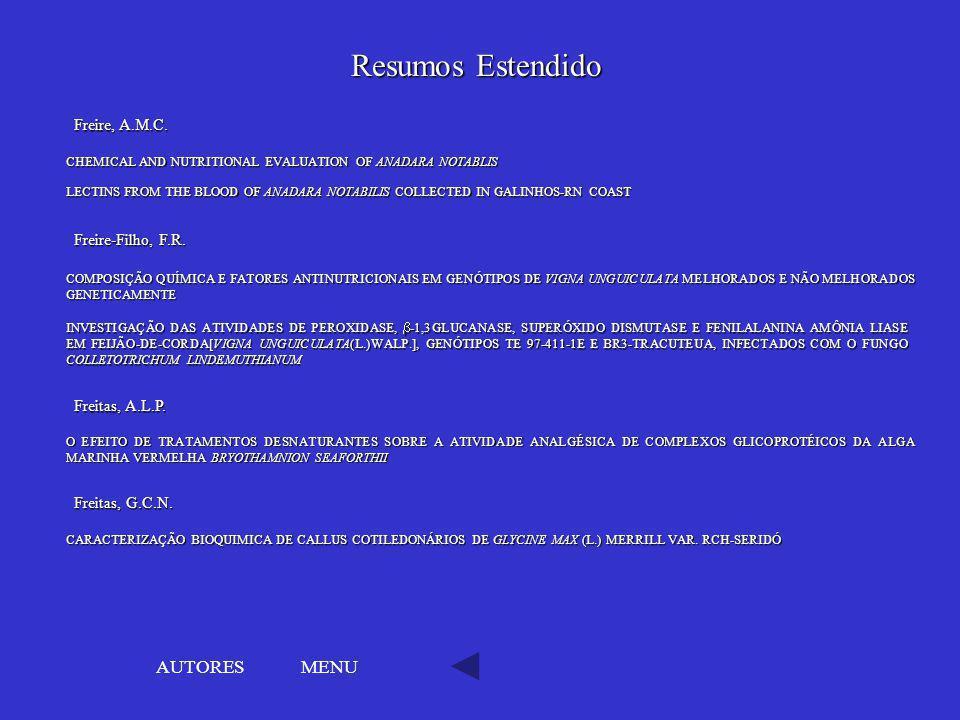 Resumos Estendido AUTORES MENU Freire, A.M.C. Freire-Filho, F.R.
