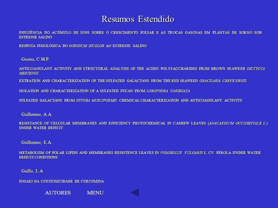 Resumos Estendido AUTORES MENU Guerra, C.M.P. Guilherme, A.A.