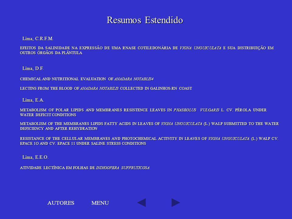 Resumos Estendido AUTORES MENU Lima, C.R.F.M. Lima, D.F. Lima, E.A.