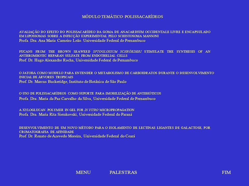 MENU PALESTRAS FIM MÓDULO TEMÁTICO: POLISSACARÍDEOS