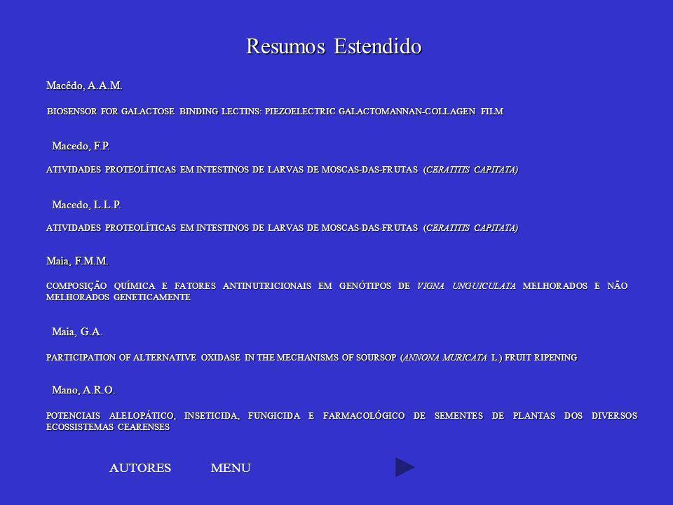 Resumos Estendido AUTORES MENU Macêdo, A.A.M. Macedo, F.P.