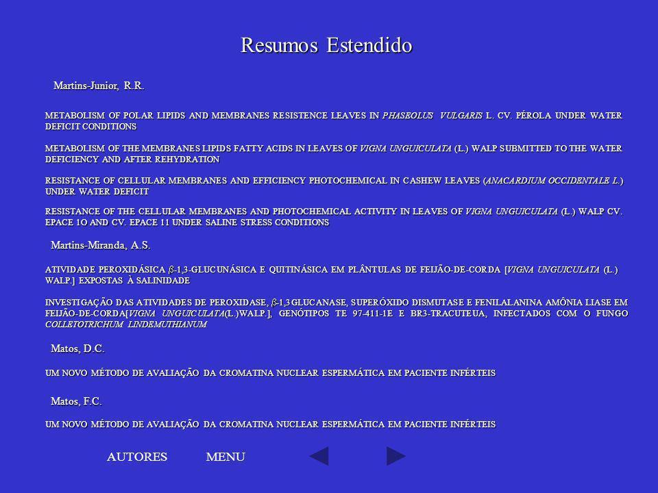Resumos Estendido AUTORES MENU Martins-Junior, R.R.