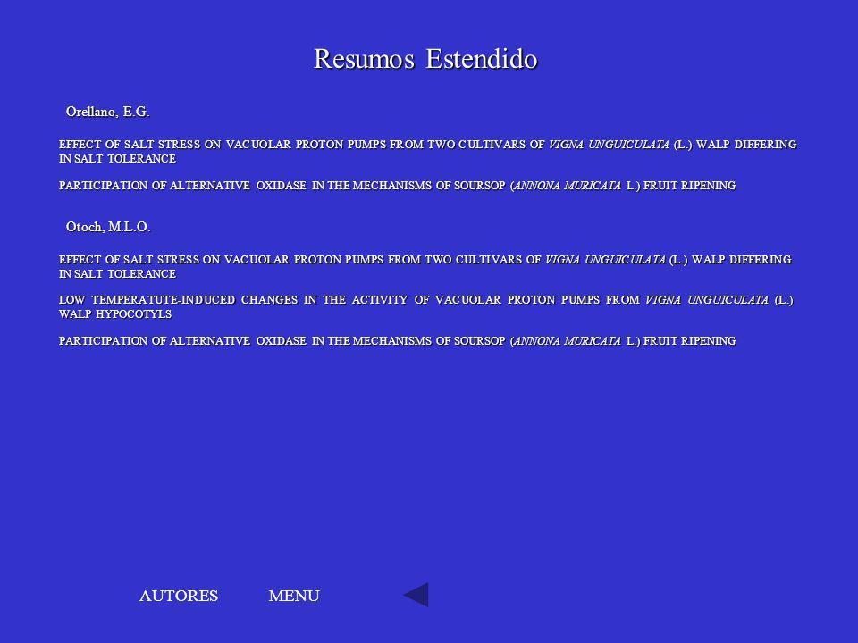 Resumos Estendido AUTORES MENU Orellano, E.G. Otoch, M.L.O.