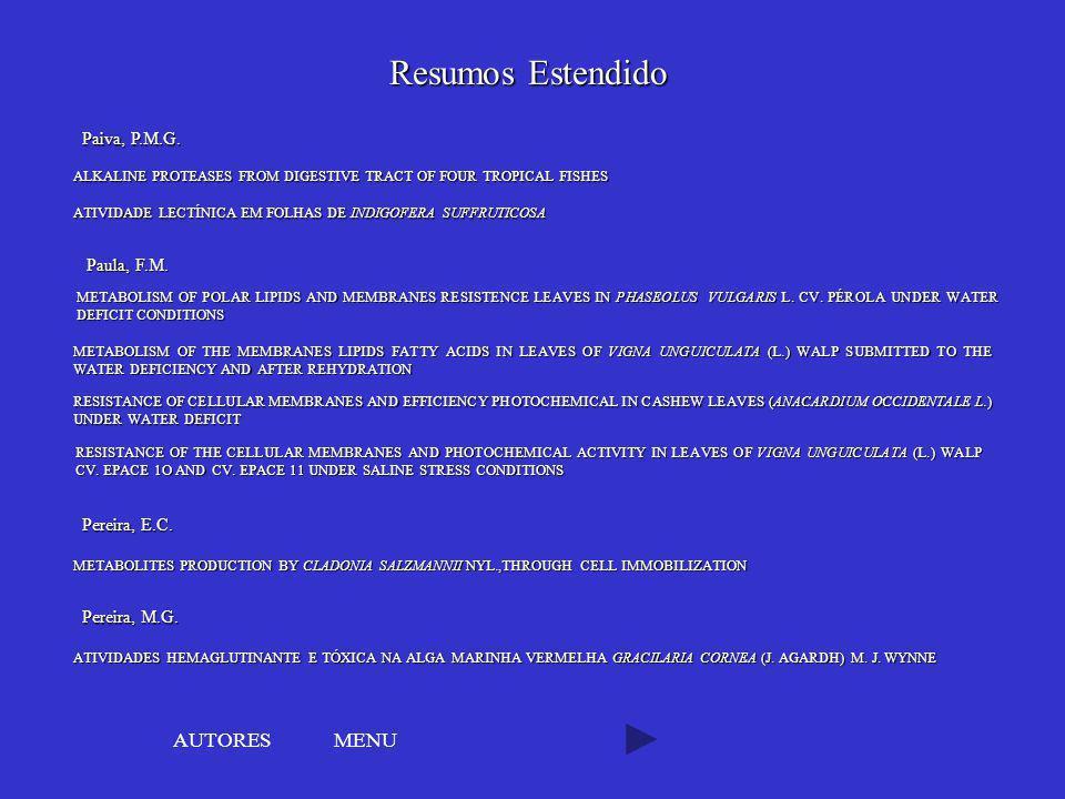 Resumos Estendido AUTORES MENU Paiva, P.M.G. Paula, F.M. Pereira, E.C.