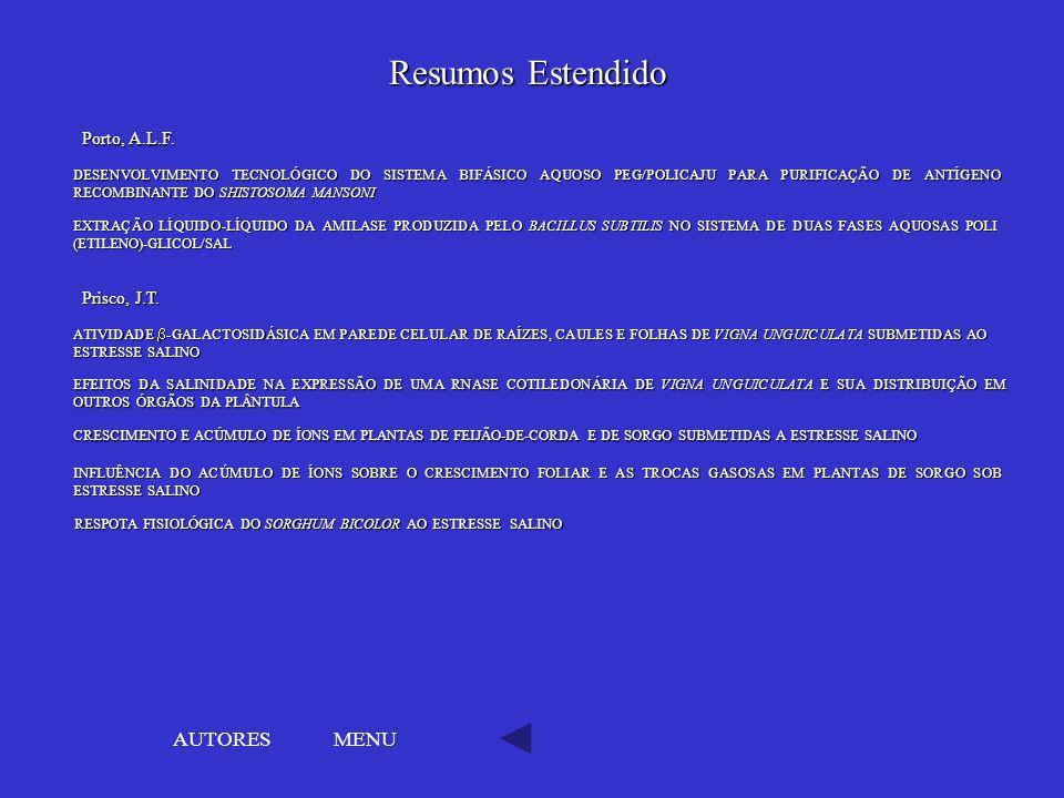 Resumos Estendido AUTORES MENU Porto, A.L.F. Prisco, J.T.