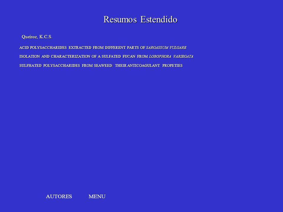 Resumos Estendido AUTORES MENU Queiroz, K.C.S.