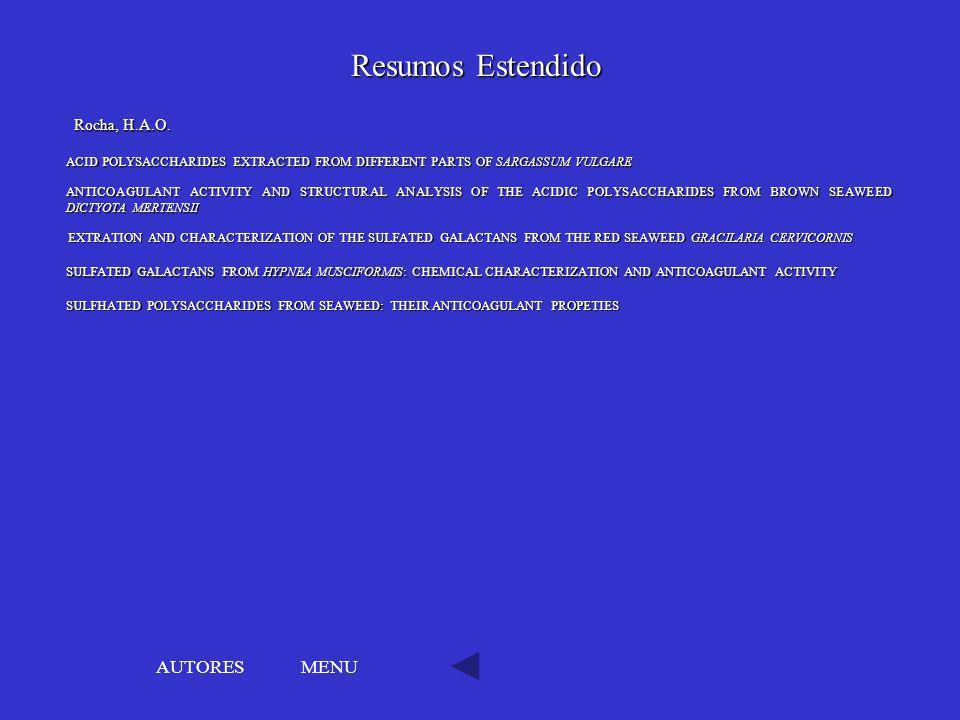 Resumos Estendido AUTORES MENU Rocha, H.A.O.
