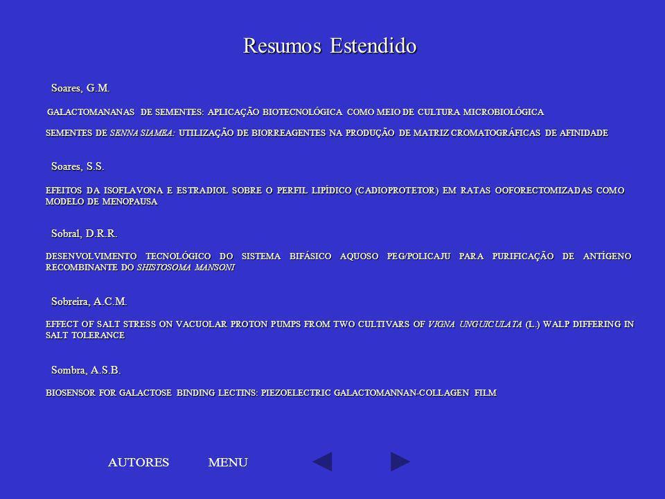 Resumos Estendido AUTORES MENU Soares, G.M. Soares, S.S.