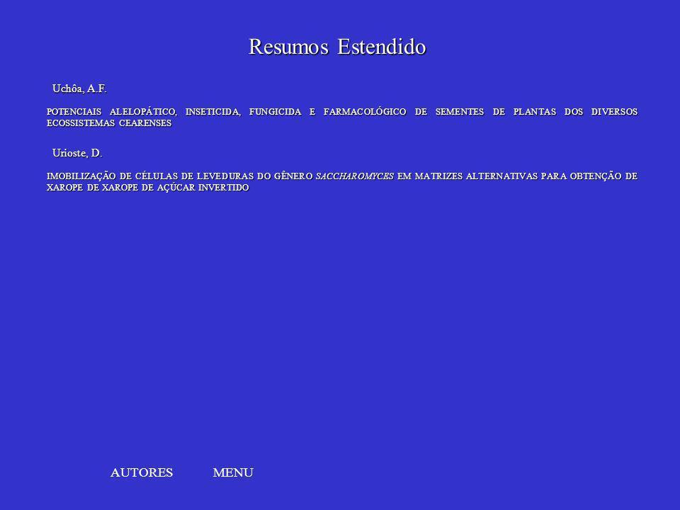 Resumos Estendido AUTORES MENU Uchôa, A.F. Urioste, D.