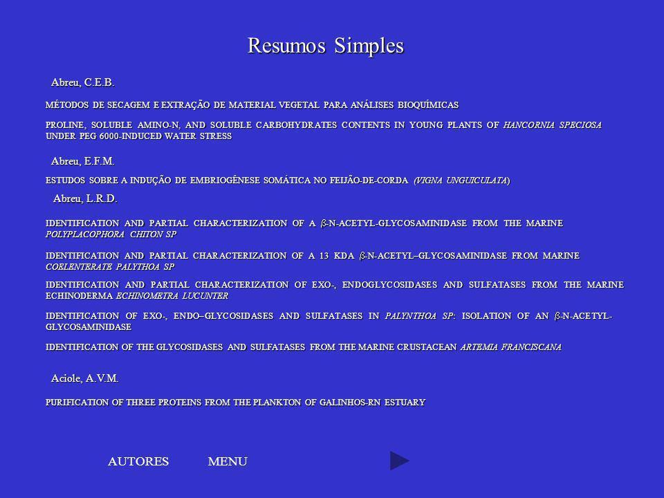 Resumos Simples AUTORES MENU Abreu, C.E.B. Abreu, E.F.M. Abreu, L.R.D.