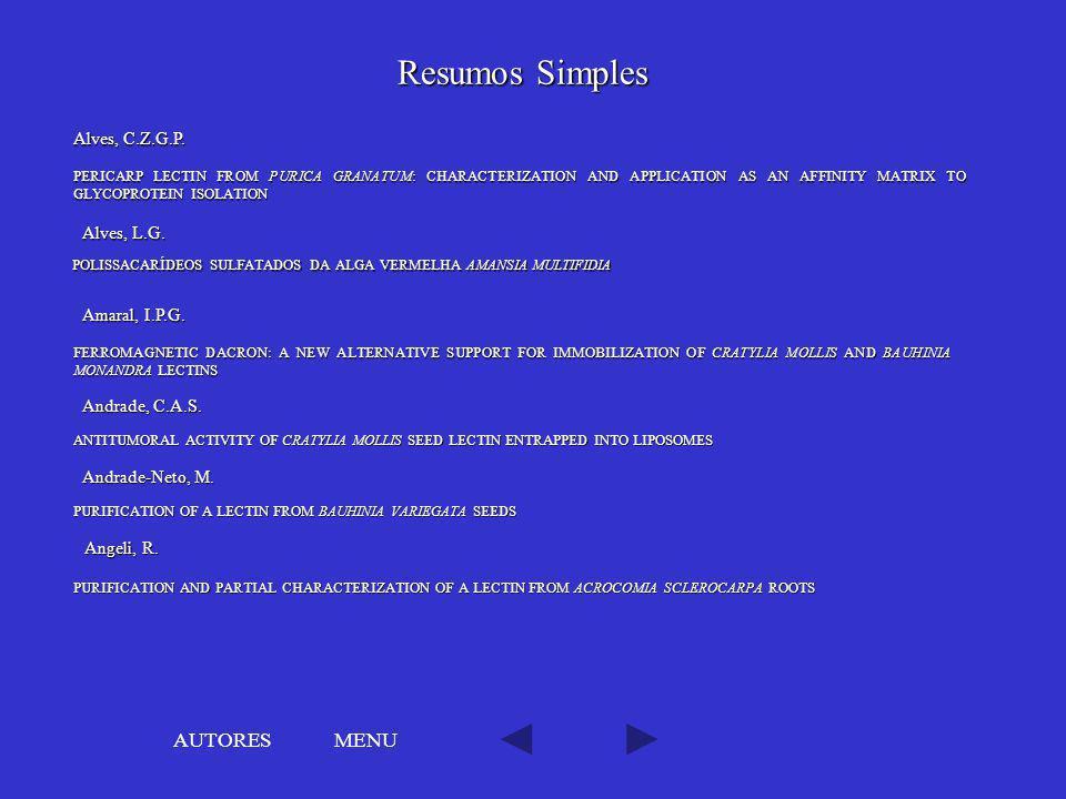 Resumos Simples AUTORES MENU Alves, C.Z.G.P. Alves, L.G.