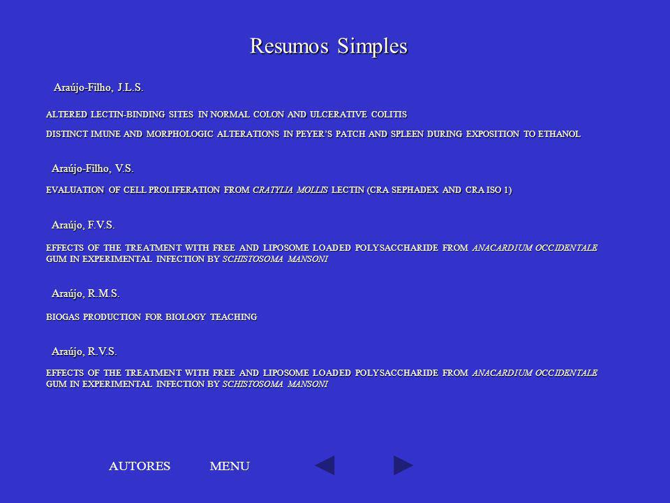 Resumos Simples AUTORES MENU Araújo-Filho, J.L.S. Araújo-Filho, V.S.