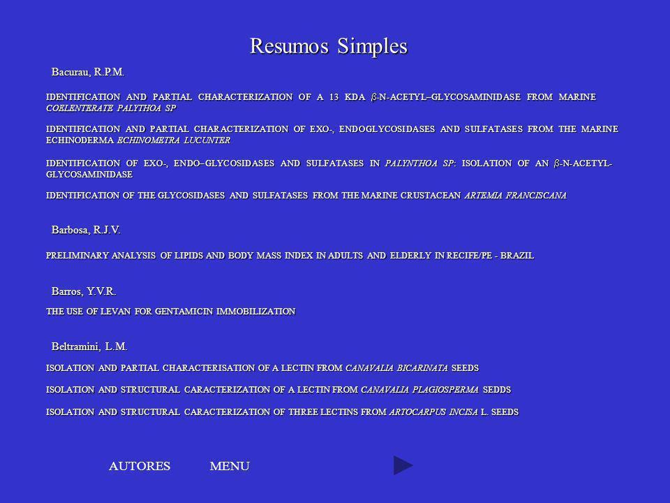 Resumos Simples AUTORES MENU Bacurau, R.P.M. Barbosa, R.J.V.