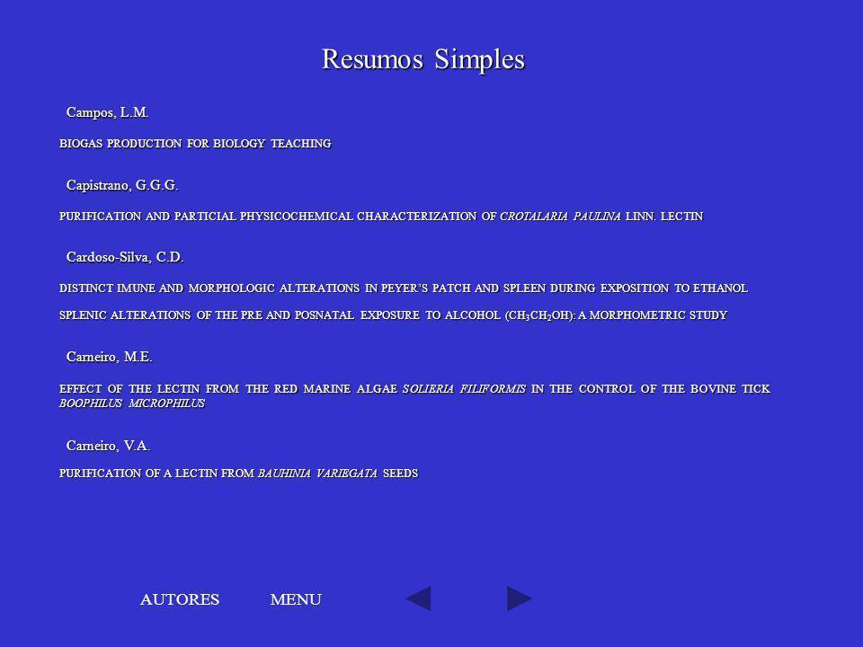 Resumos Simples AUTORES MENU Campos, L.M. Capistrano, G.G.G.
