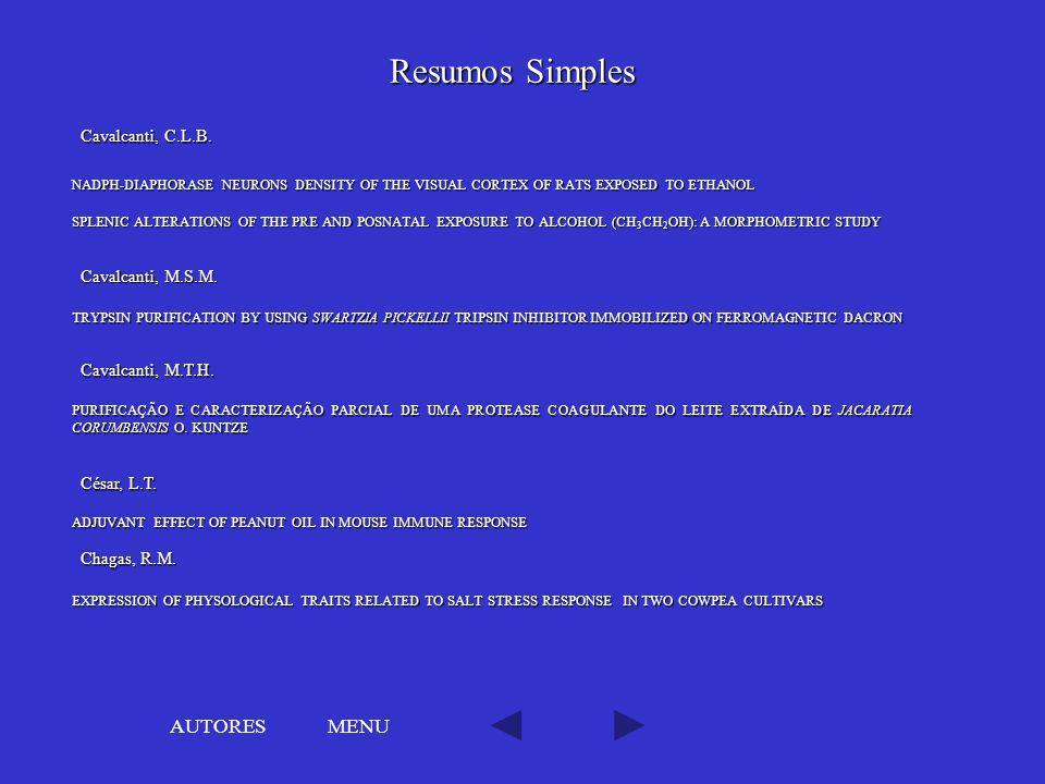 Resumos Simples AUTORES MENU Cavalcanti, C.L.B. Cavalcanti, M.S.M.