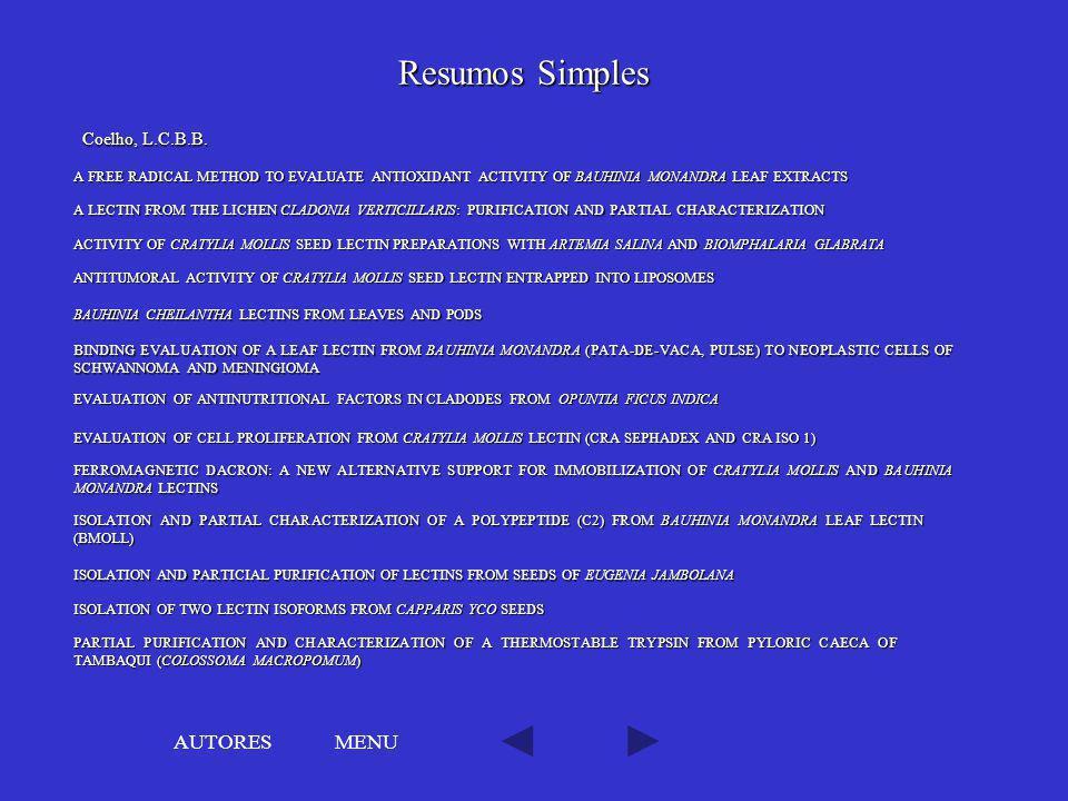 Resumos Simples AUTORES MENU Coelho, L.C.B.B.