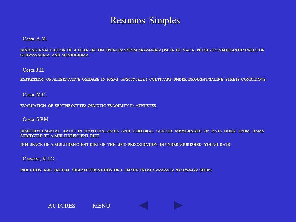 Resumos Simples AUTORES MENU Costa, A.M. Costa, J.H. Costa, M.C.
