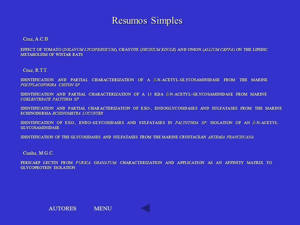 Resumos Simples AUTORES MENU Cruz, A.C.B. Cruz, R.T.T. Cunha, M.G.C.