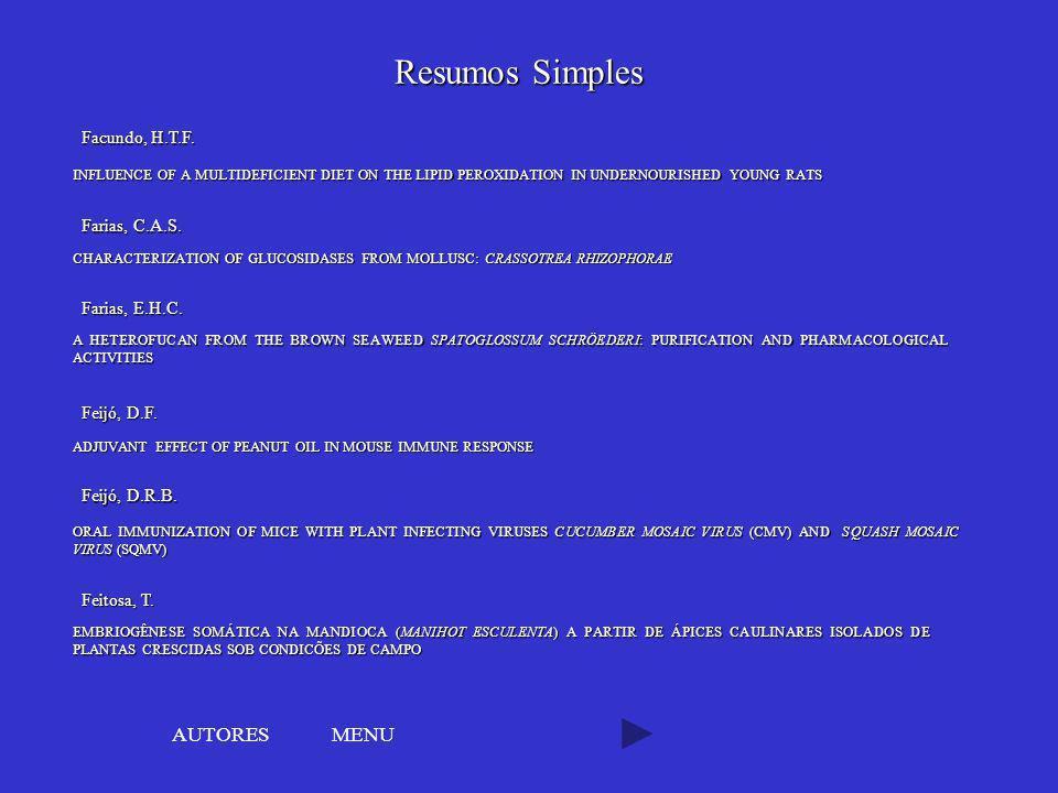 Resumos Simples AUTORES MENU Facundo, H.T.F. Farias, C.A.S.