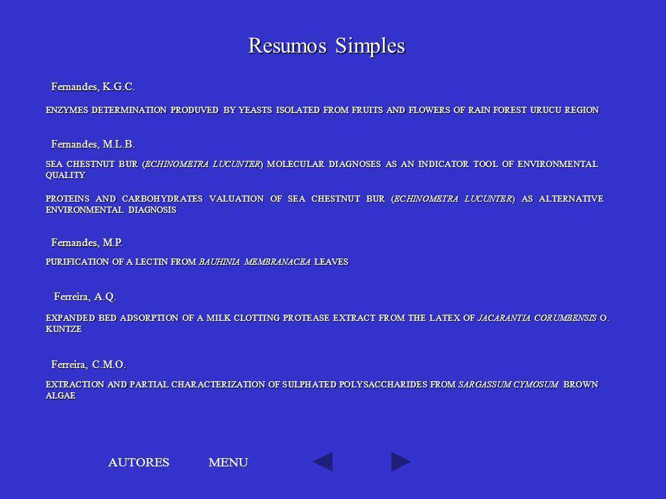 Resumos Simples AUTORES MENU Fernandes, K.G.C. Fernandes, M.L.B.
