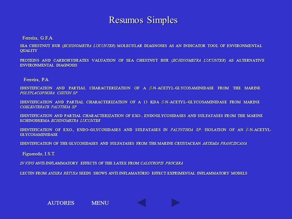 Resumos Simples AUTORES MENU Ferreira, G.F.A. Ferreira, P.A.