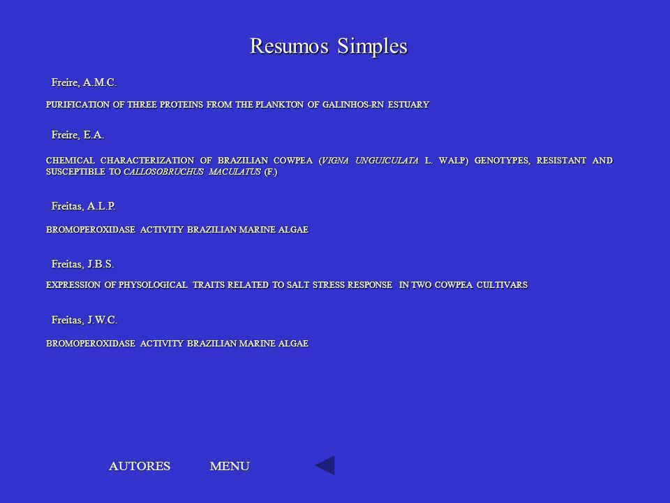 Resumos Simples AUTORES MENU Freire, A.M.C. Freire, E.A.