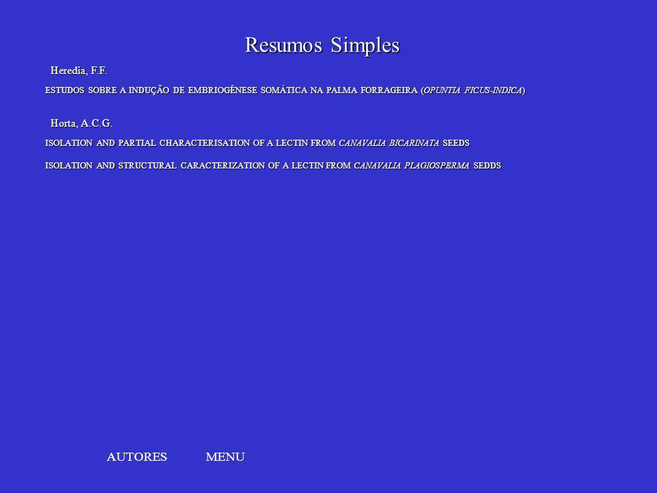 Resumos Simples AUTORES MENU Heredia, F.F. Horta, A.C.G.