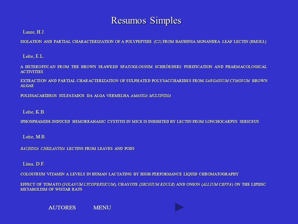 Resumos Simples AUTORES MENU Laure, H.J. Leite, E.L. Leite, K.B.