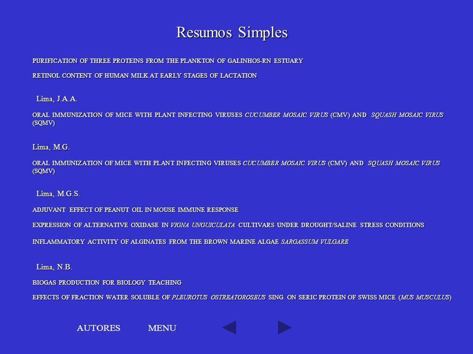 Resumos Simples AUTORES MENU Lima, J.A.A. Lima, M.G. Lima, M.G.S.