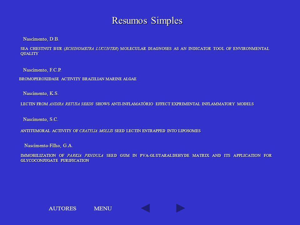 Resumos Simples AUTORES MENU Nascimento, D.B. Nascimento, F.C.P.
