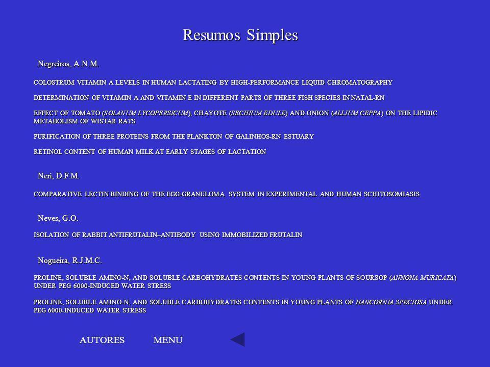 Resumos Simples AUTORES MENU Negreiros, A.N.M. Neri, D.F.M.