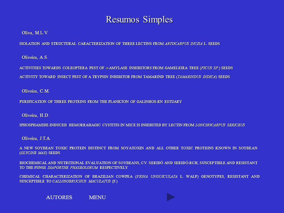 Resumos Simples AUTORES MENU Oliva, M.L.V. Oliveira, A.S.