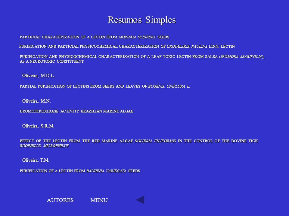 Resumos Simples AUTORES MENU Oliveira, M.D.L. Oliveira, M.N.