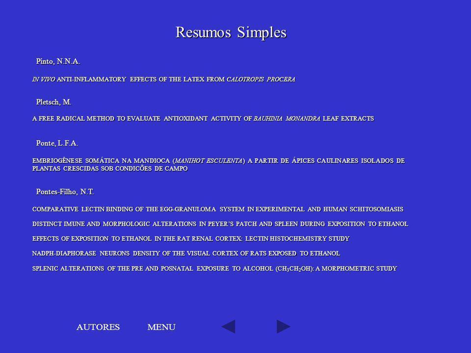 Resumos Simples AUTORES MENU Pinto, N.N.A. Pletsch, M. Ponte, L.F.A.