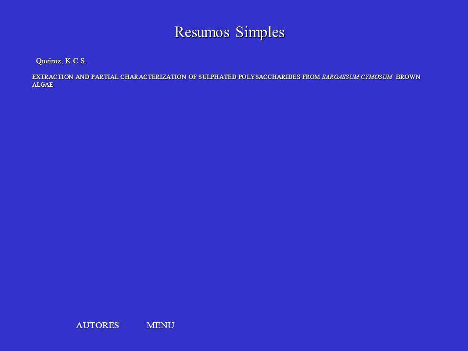 Resumos Simples AUTORES MENU Queiroz, K.C.S.