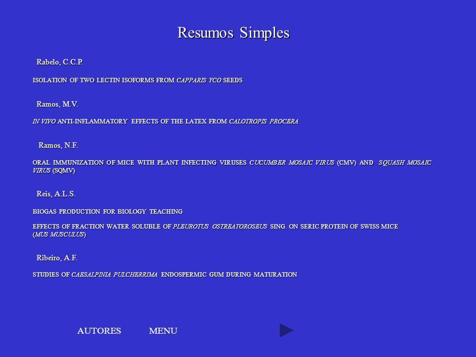 Resumos Simples AUTORES MENU Rabelo, C.C.P. Ramos, M.V. Ramos, N.F.