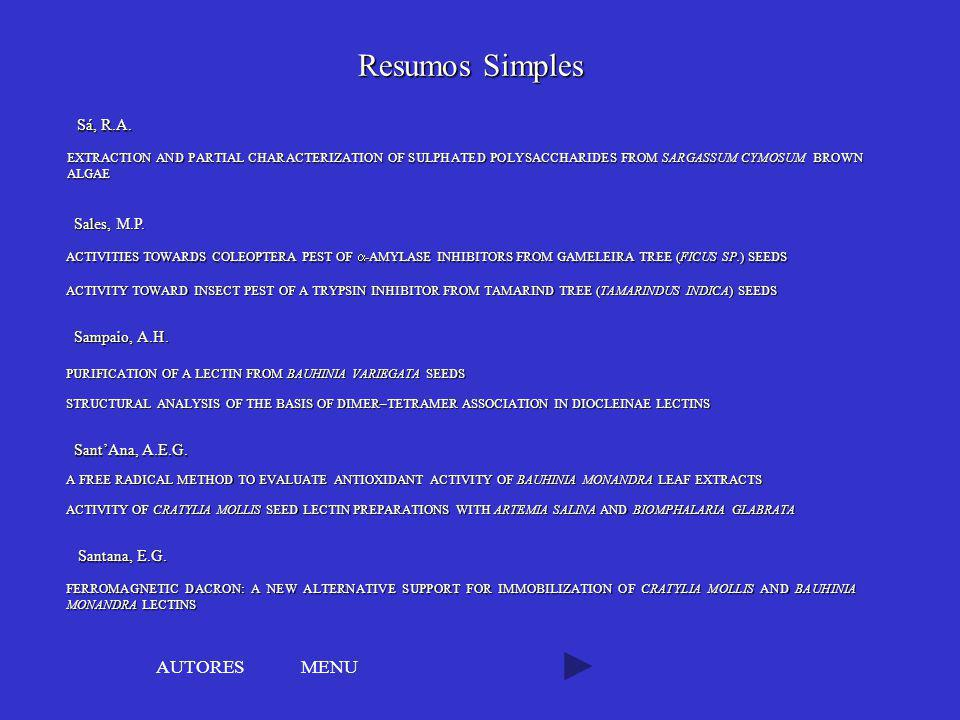 Resumos Simples AUTORES MENU Sá, R.A. Sales, M.P. Sampaio, A.H.