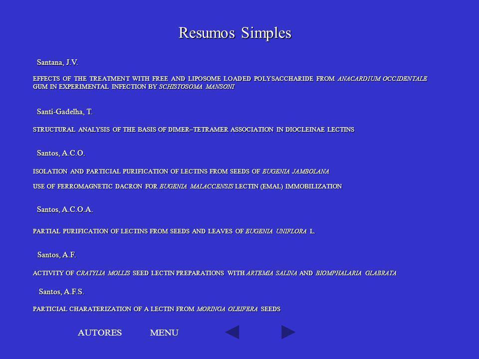 Resumos Simples AUTORES MENU Santana, J.V. Santi-Gadelha, T.