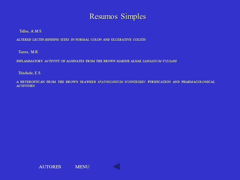 Resumos Simples AUTORES MENU Telles, A.M.S. Torres, M.R.