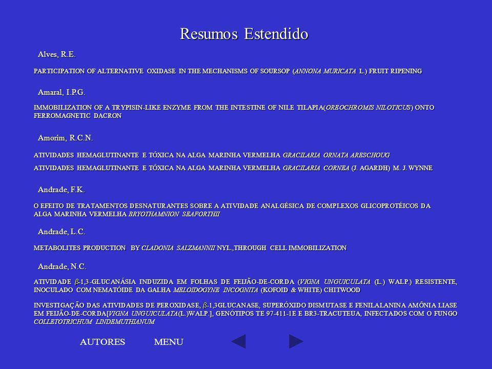 Resumos Estendido AUTORES MENU Alves, R.E. Amaral, I.P.G.