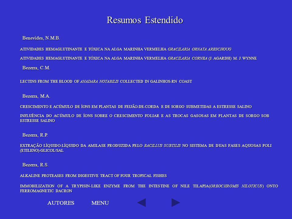 Resumos Estendido AUTORES MENU Benevides, N.M.B. Bezerra, C.M.