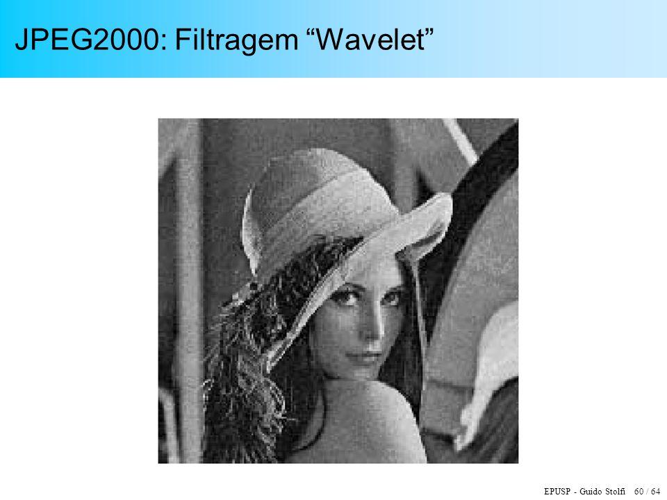 JPEG2000: Filtragem Wavelet