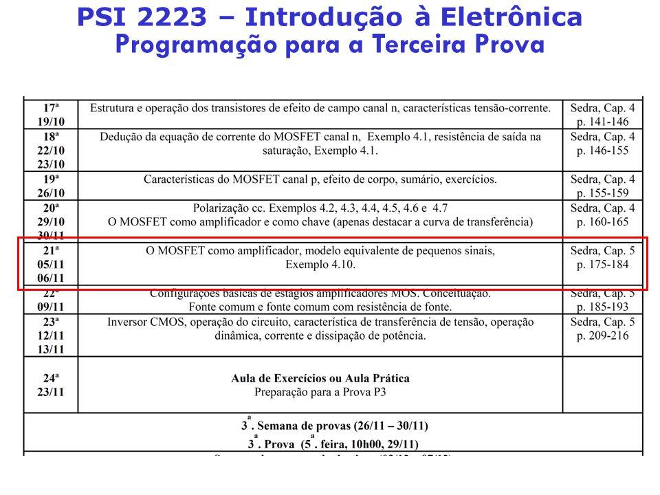 PSI 2223 – Introdução à Eletrônica Programação para a Terceira Prova