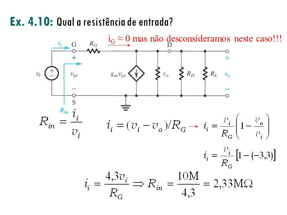 iG ≈ 0 mas não desconsideramos neste caso!!!